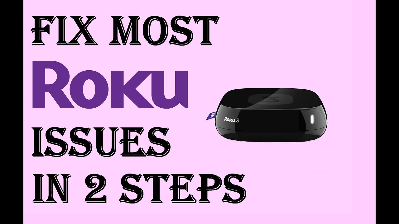 How To Fix Almost All Roku Issues/Problems in Just 2 Steps - Roku Not  Working