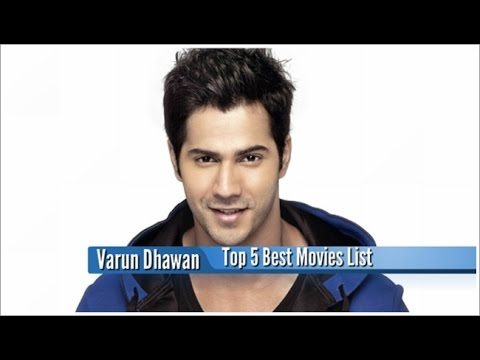 Varun Dhawan Best Movies : Top 5 Bollywood Films List