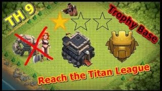CLASH OF CLANS -TOWN HALL 9 BEST TROPHY PUSHING BASE 2017 |ANTI 3 STARS|HYBRID BASE|