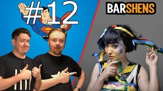 Be Chill! ft Bec Hill - Episode 12 | Barshens