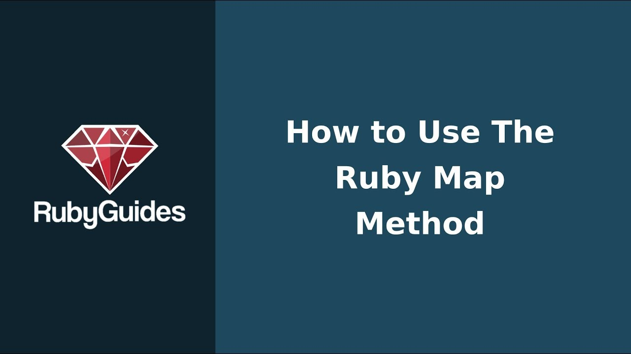 How to Use The Ruby Map Method (With Examples) - RubyGuides