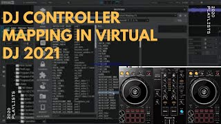 HOW TO MAP YOUR DJ CONTROLLER IN VIRTUAL DJ 2021