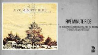 Five Minute Ride - The Rapture Was Yesterday (Rise Records back catalog circa 2005)