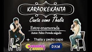 karaoke estoy enamorado thalia y pedro capo version para mujer
