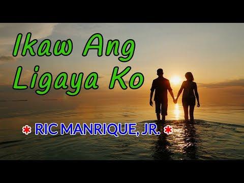 Ikaw ang ligaya ko - RIC MANRIQUE Karaoke