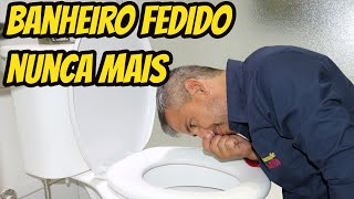 BANHEIRO FEDIDO NUNCA MAIS DEPOIS DESSE VÍDEO