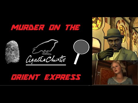 Murder on the Orient Express | Part 6 | I'm not touching THAT!!