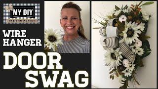 Floral Swag Wreath using wire hanger | Door Swag | Walmart & Dollar Tree DIY