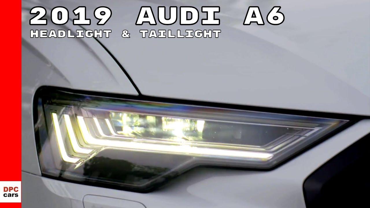 2019 Audi A6 Headlight Taillight Demonstration Youtube