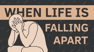 Why Life Seems t๐ Fall Apart | SAMARA