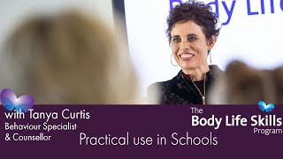Body Life Skills - Practical Use In Schools