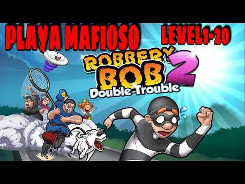 PERFECT COMPLETE | Robbery Bob 2: Double Trouble - Playa Mafioso Lvl. 1-20 - iOS / Android Gameplay
