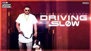 Driving Slow  Badshah  Official Music Video  Panasonic Mobile Mtv Spoken Word 2