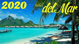 Chillout CAFE - Hotel del Mar 2020 chill out lounge music mix