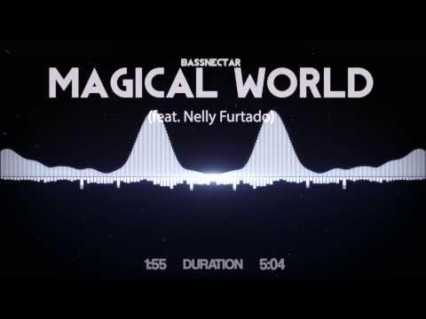Bassnectar - Magical World (feat. Nelly...