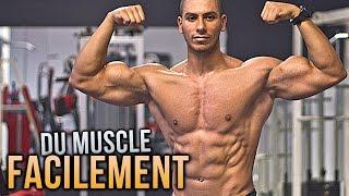 Prendre du muscle C'EST FACILE ?