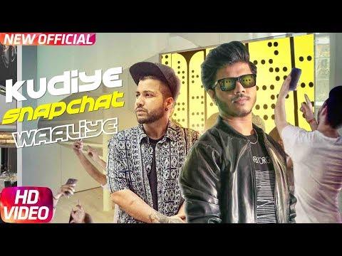 Kudiye Snapchat Waaliye   Ranvir Feat Sukh-E   Jaani   Speed Records