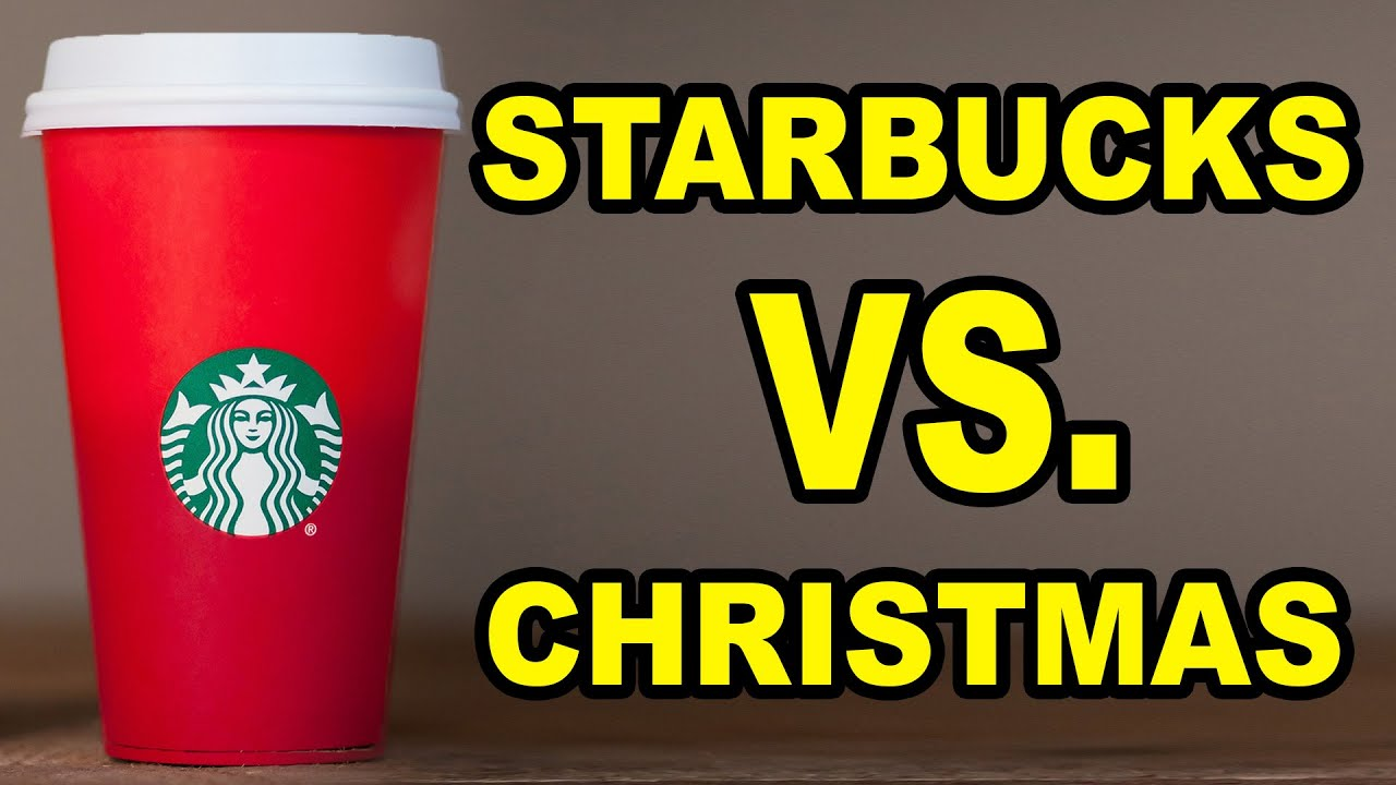 STARBUCKS HATES CHRISTMAS - YouTube