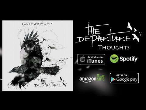 THE DEPARTURE - Thoughts (Lyric Video)
