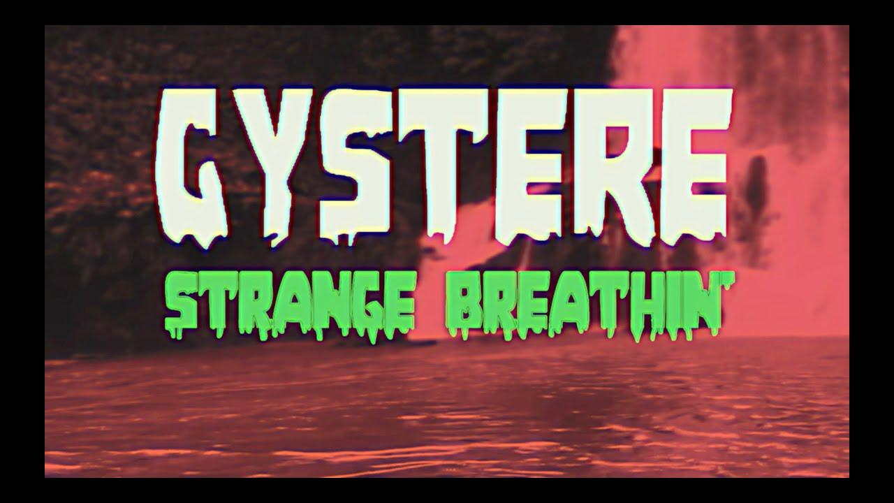 Download Gystere - Strange Breathin