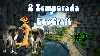 3# EcoCraft Temporada 2: El Ejercito De Lobos