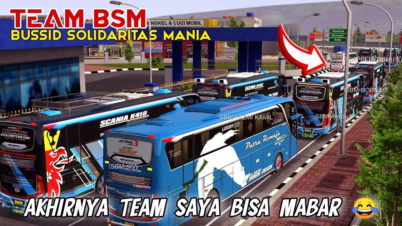 AKHIRNYA SAYA BISA MASUK YOUTUBE :v MABAR BUSSID TEAM BSM - Bus Simulator Indonesia