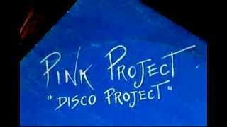 Pink Project - Disco Project 1982