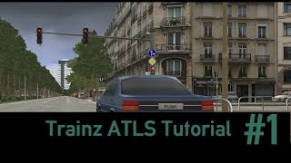 Trainz 12 Tutorials - #01 ATLS Basics