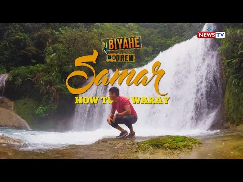 Biyahe ni Drew: How to be Waray in Samar (Full episode)