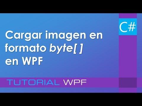 C# - Cargar una imagen en formato Byte[ ] en WPF y usarla en un control