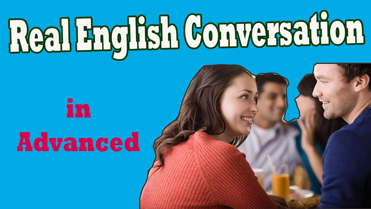 Download Real English Conversation in Advanced | English Speaking Practice with Subtitle 10