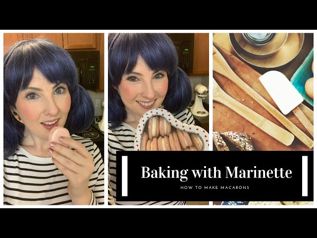 Baking with Marinette - How to Make Macarons