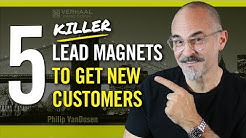 5 Lead Magnet Ideas To Get New Customers - Killer Business Development Strategies