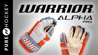 Warrior Alpha Pro Hockey Gloves   Product Review