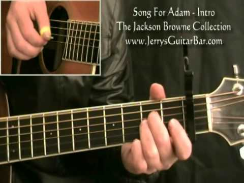 How To Play Jackson Browne Song For Adam First Section Only
