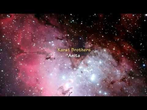 Karst Brothers - Anita