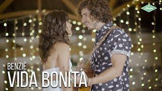 Benziê - Vida Bonita (Videoclipe Oficial)