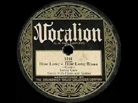 How Long, How Long Blues - 1928 Classic Performed By Bottleneck John.