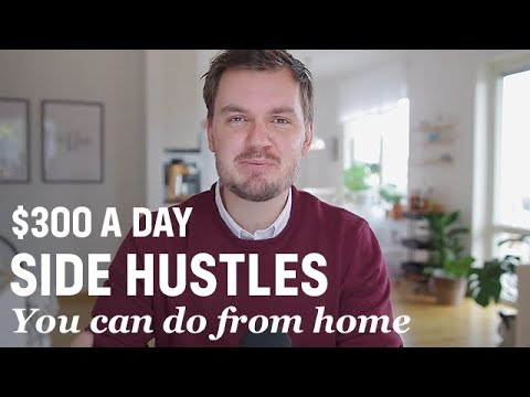 5 Best Side Hustles You Can Do From Home 2021 ($300-$500 A Day!)
