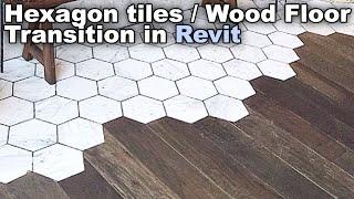 hexagon tiles to wood floor transition in revit tutorial