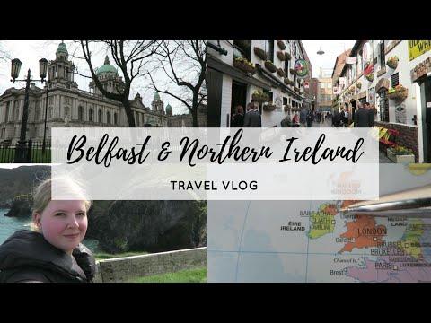 TRAVEL VLOG | 48 HRS IN BELFAST & NORTHERN IRELAND