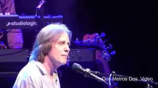 Jackson Browne - Fountain of Sorrow - Live @ The Santa Barbara Bowl - 2015