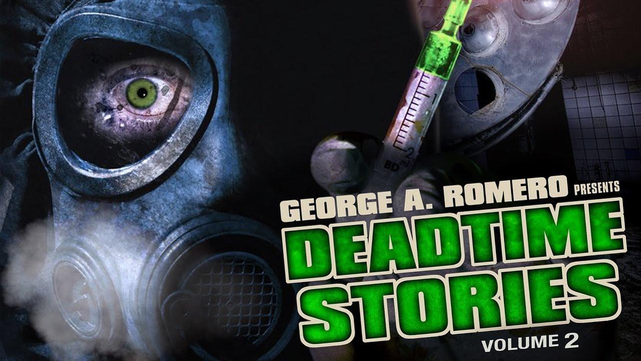 George A. Romero Presents Deadtime Stories Vol. 2 - Full Movie