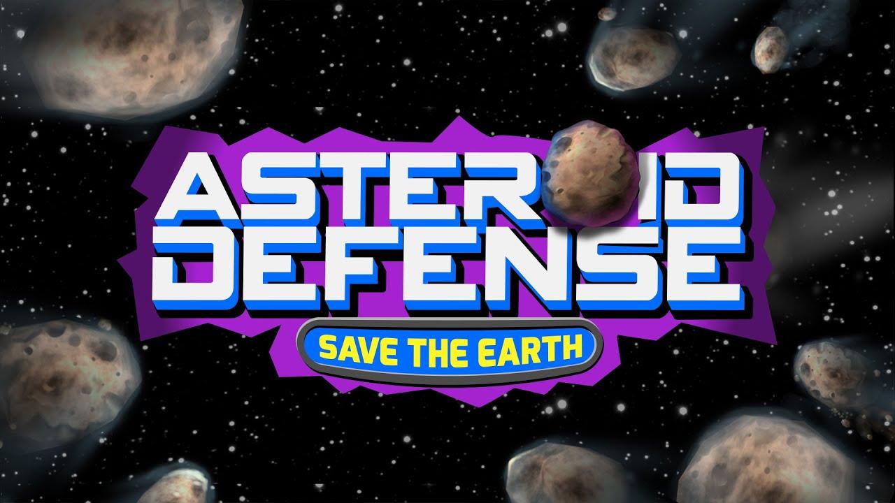 Save the Earth: Asteroid Defense | Blot Interactive | Imagination at