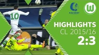 Draxler & Kruse zaubern | KAA Gent - VfL Wolfsburg 2:3 | Highlights | UEFA Champions League 2015/16