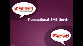 Transactional SMS Services Hyderabad, Transactional SMS providers Hyderabad   Saga Bizsolutions
