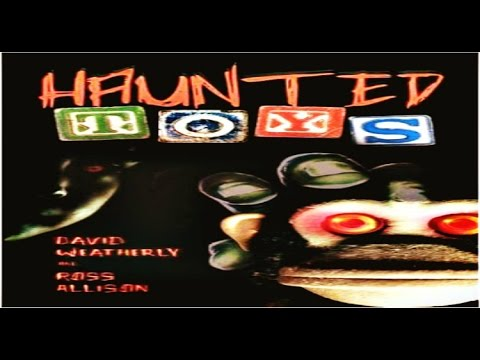 Most Haunted Objects   Toys, Games, Dolls, True Scary Stories