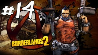 Borderlands 2 Gameplay / Walkthrough w/ Sly and Immortal Part 14 - Back On Track