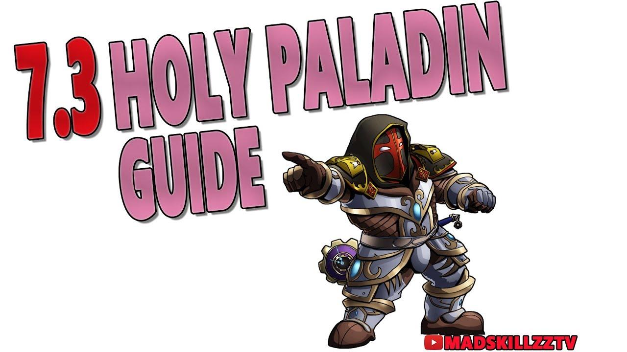 World of warcraft paladin healing guide.