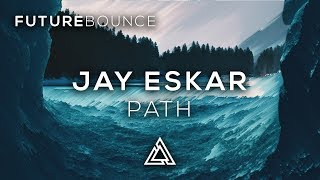 Jay Eskar - Path